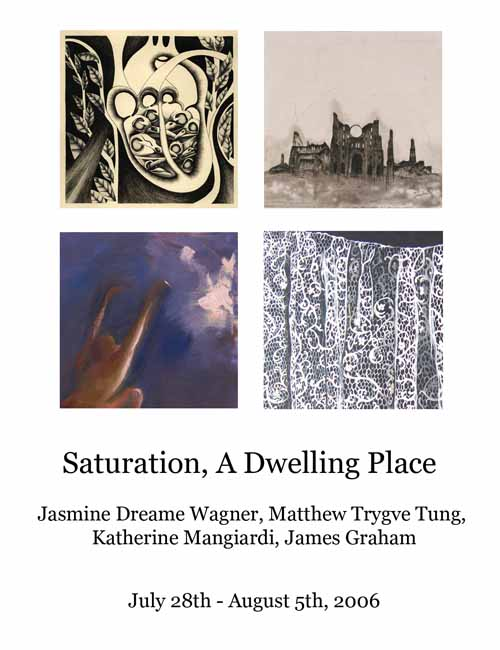 Jasmine Dreame Wagner, Matthew Trygve Tung, Katherine Mangiardi, James Graham, July 28th - August 5th, PSII Gallery, Long Island City